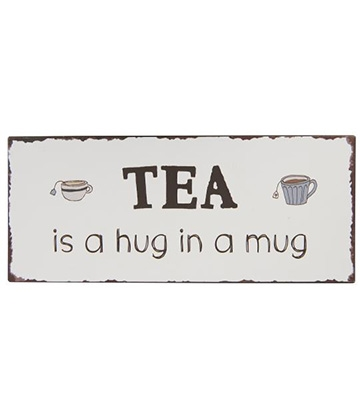 Ib Laursen Metalskilt - Tea is a hug in a mug