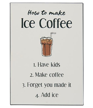 Ib Laursen Metalskilt - How to make Ice Coffee